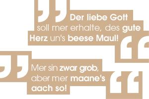 Des gute Herz un's beese Maul - Frankfurter Sprichwörter & Redewendungen