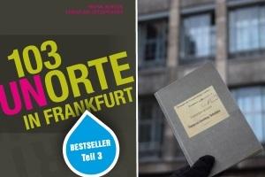 103 Frankfurter Unorte - Frankfurts geheime Schätze Teil 3