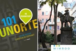 Interaktive LIVE-FÜHRUNG: 101 Frankfurter Unorte - Die Online-Tour zu Frankfurts geheimen Schätzen Teil 1