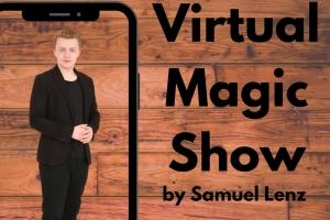 Magische Entscheidungen - Die virtuelle Magicshow mit Samuel Lenz
